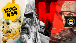 Especial Coletivo 54: Spirits of the Forest, HATE e Thunder in the East