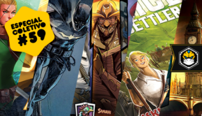 Especial Coletivo 59: Chronicles of Crime, Batman: Gotham City Chronicles, Dice Settlers e muito mais