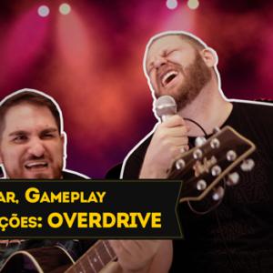 Overdrive: Como Jogar, Gameplay e Review (protótipo)