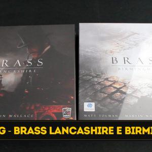 Brass Lancashire e Brass Birmingham