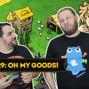 Gameplay 29: Oh My Goods! - PaperGames