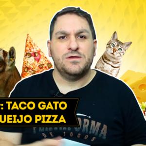 Tabulaview #50: Taco Gato Cabra Queijo Pizza