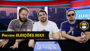 Preview #5 - Eleições 20XX
