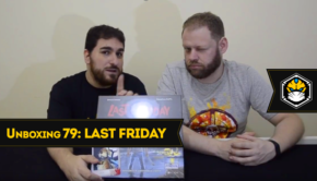 Unboxing 79: Last Friday