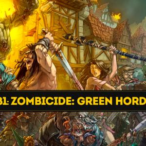 Unboxing Zombicide: Green Horde
