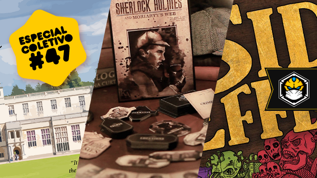 Especial Coletivo 47: Obsession, Holmes & Moriarty, Side Effects