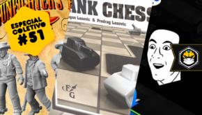 Especial Coletivo 51: Gunfighter's Ball, Tank Chess e Memes The Board Game