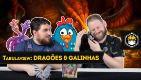 Dragões & Galinhas