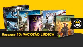 Unboxing 40: Pacotão Lúdica