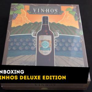 Unboxing Vinhos Deluxe Edition