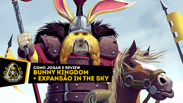 Bunny Kingdom e expansão In The Sky