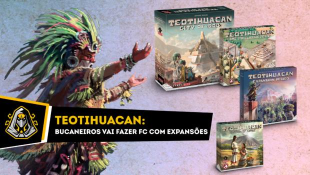 Teotihuacan com expansões